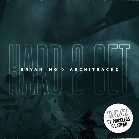 Cover art of Bryan Mg single 'Hard 2 Get [Remix]'